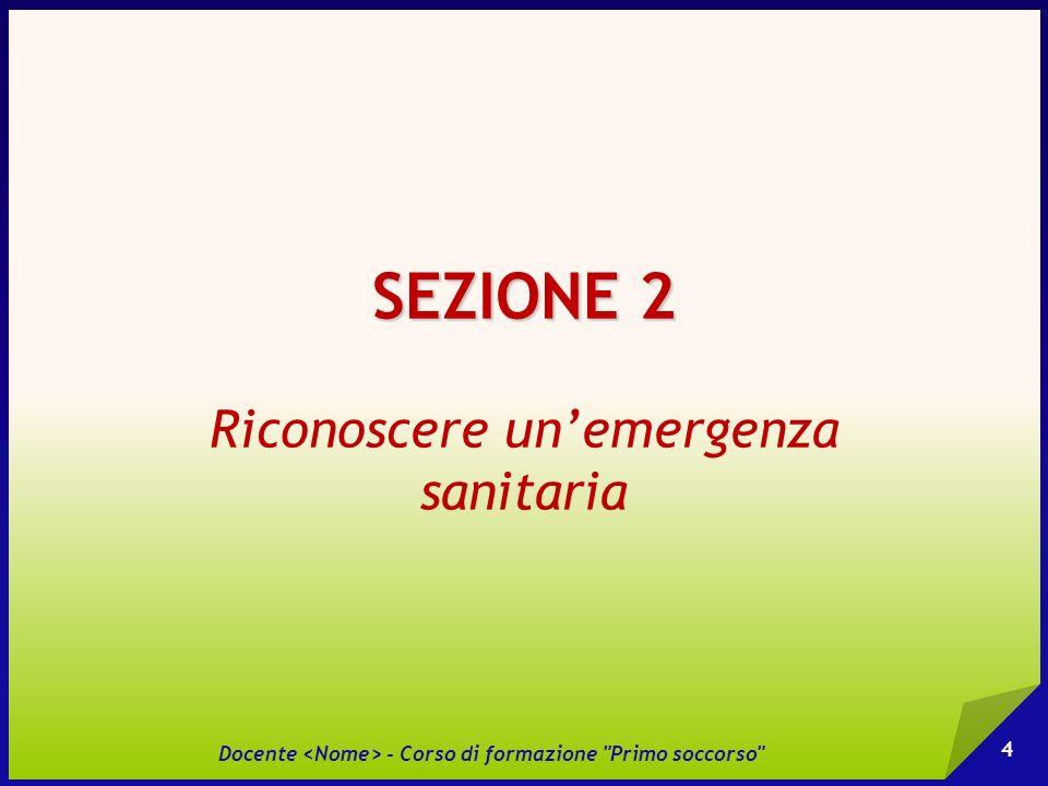 L A RACCOLTA DELLE INFORMAZIONI S CENA DELL INFORTUNIO Ambiente 1.