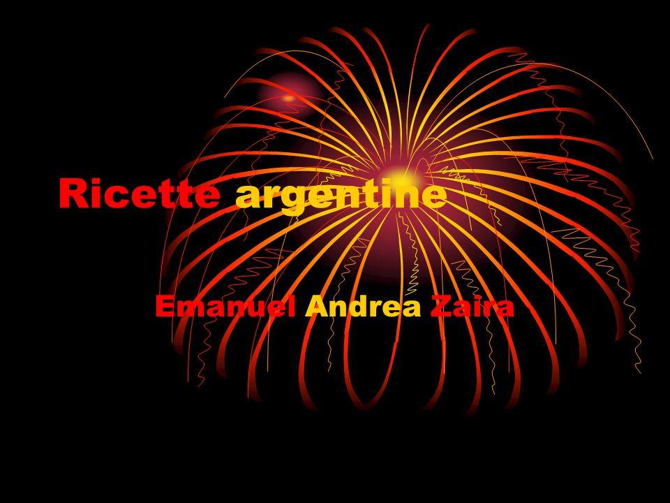Ricette argentine Emanuel Andrea Zaira
