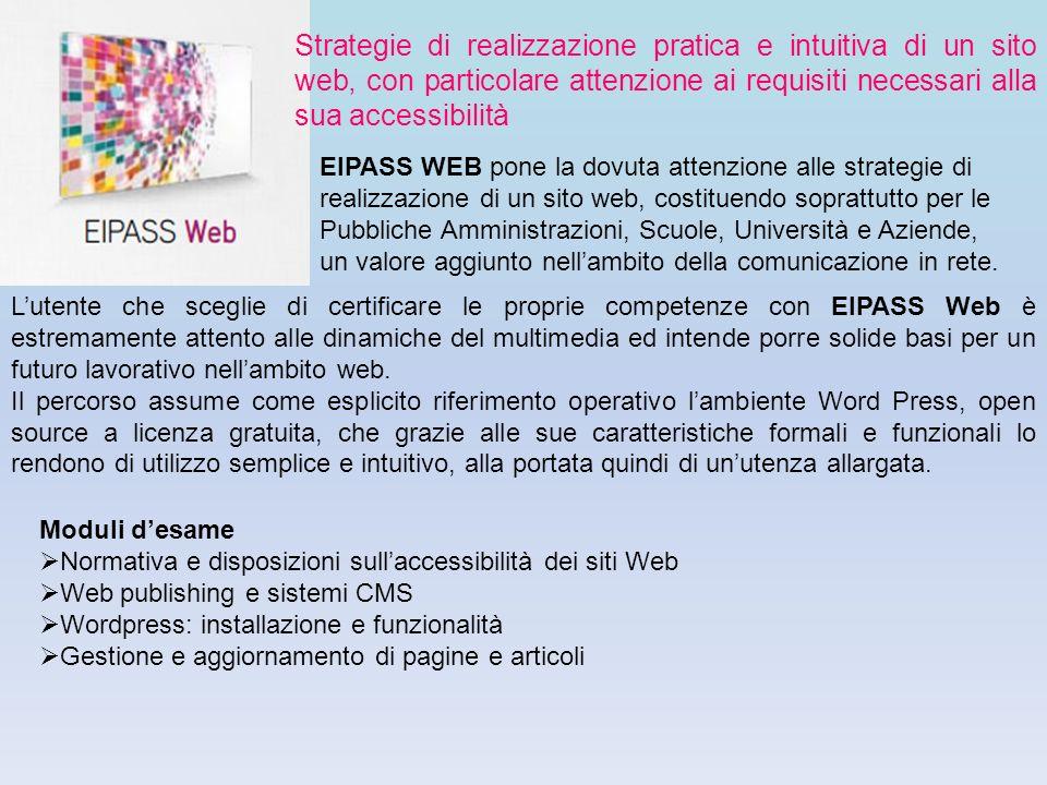 Strategie di realizzazione pratica e intuitiva di un sito web, con particolare attenzione ai requisiti necessari alla sua accessibilità EIPASS WEB pon