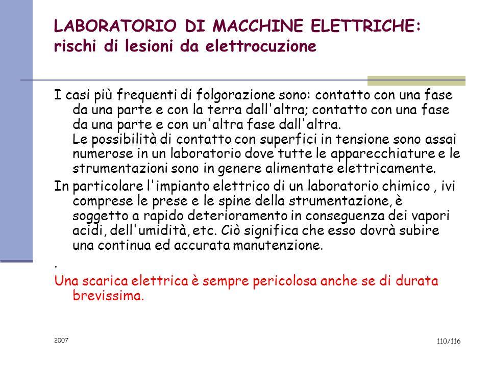 2007 109/116 LABORATORIO INFORMATICA-LINGUISTICA- MULTIMEDIALE : prevenzione Verifica impianto di messa a terra Canalette copricavi Postazioni ergonom