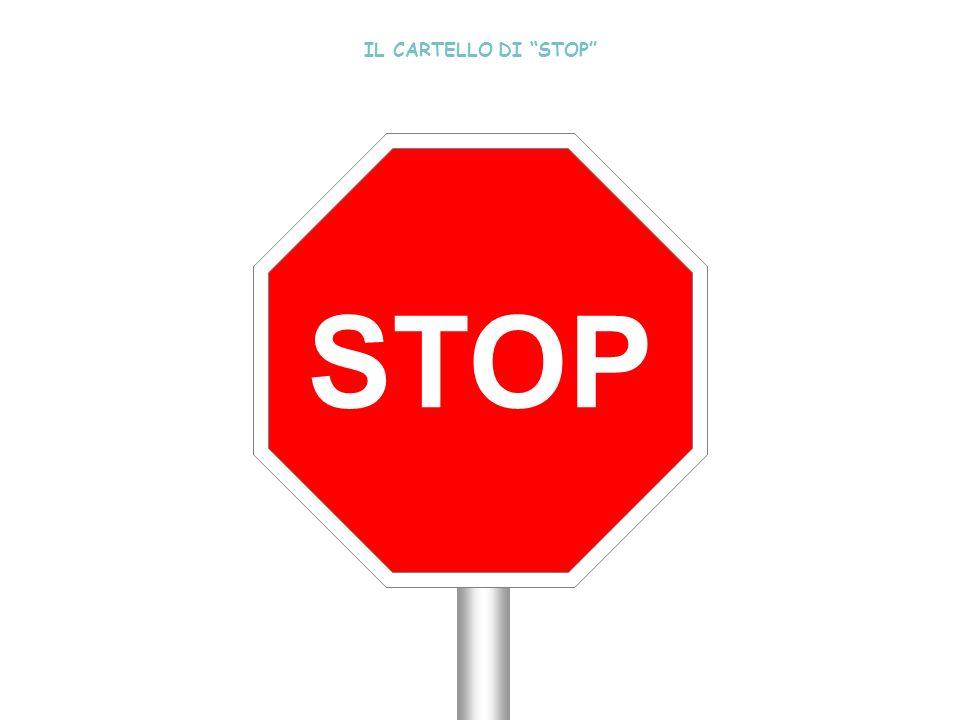 STOP IL CARTELLO DI STOP