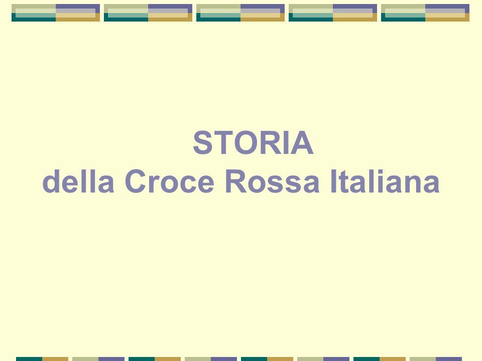 STORIA della Croce Rossa Italiana