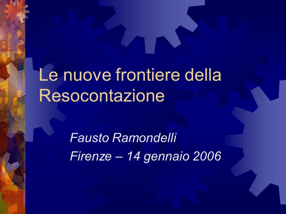 Le nuove frontiere della Resocontazione Fausto Ramondelli Firenze – 14 gennaio 2006
