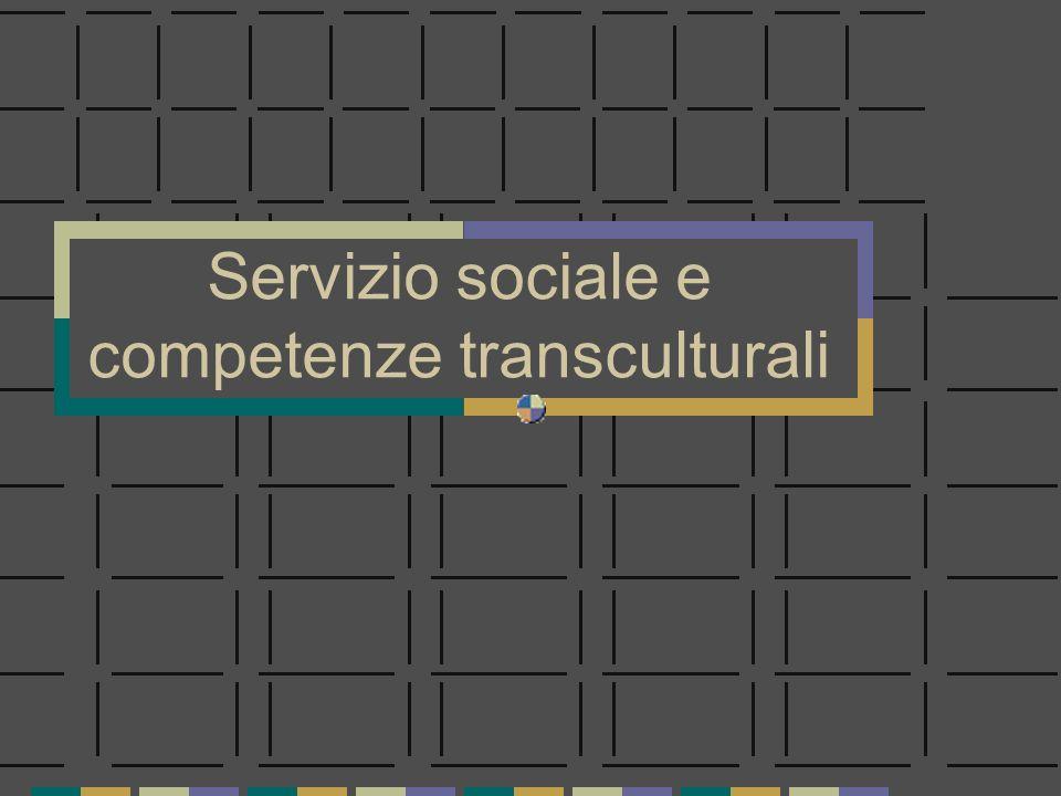 Servizio sociale e competenze transculturali