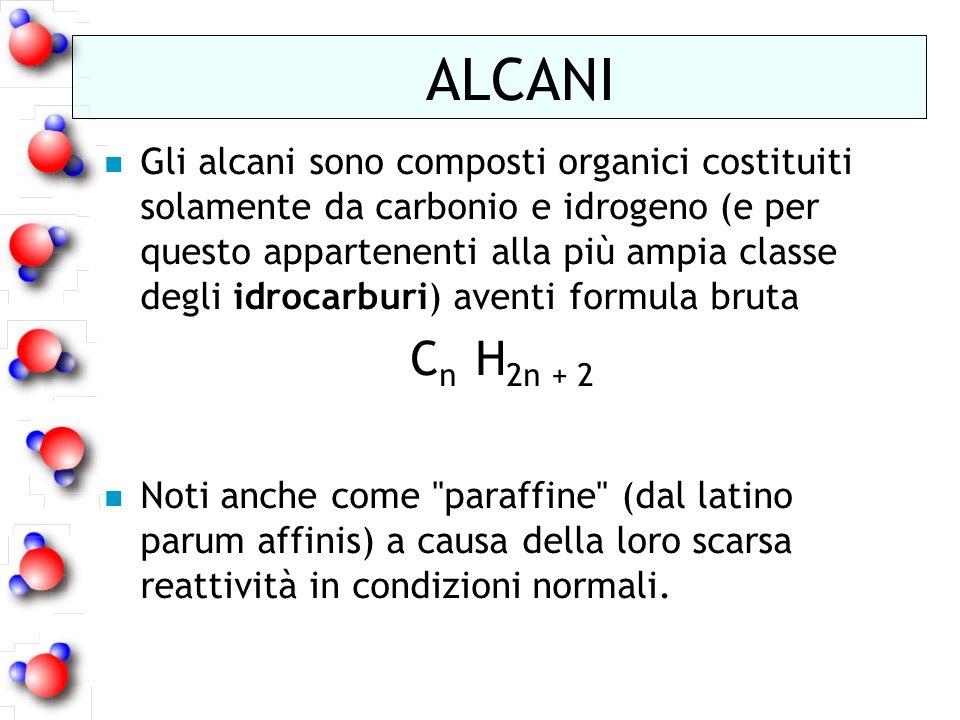 n Gli alcani sono composti organici costituiti solamente da carbonio e idrogeno (e per questo appartenenti alla più ampia classe degli idrocarburi) av