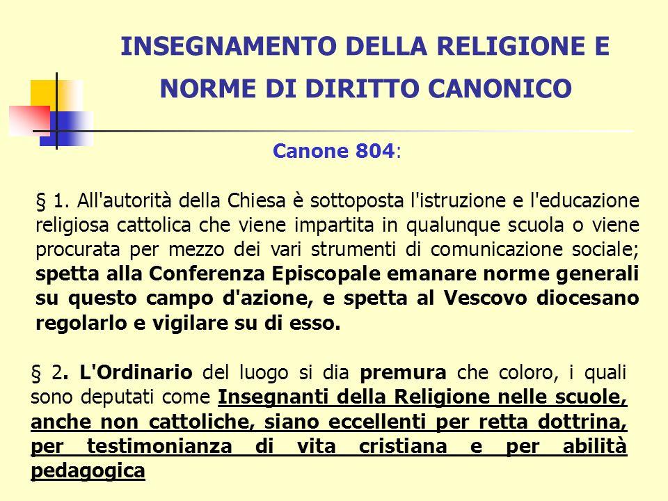Con successiva intesa tra le competenti autorità scolastiche e la Conferenza Episcopale Italiana vengono determinati : 1)i programmi dell'insegnamento