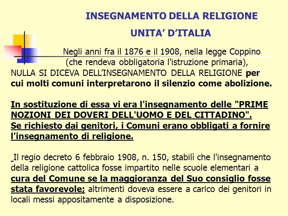PATTI LATERANENSI 1929 Nel 1929 il Concordato riprende la formula della riforma Gentile: linsegnamento religioso come fondamento e coronamento e lo estende a tutti i gradi scolastici.