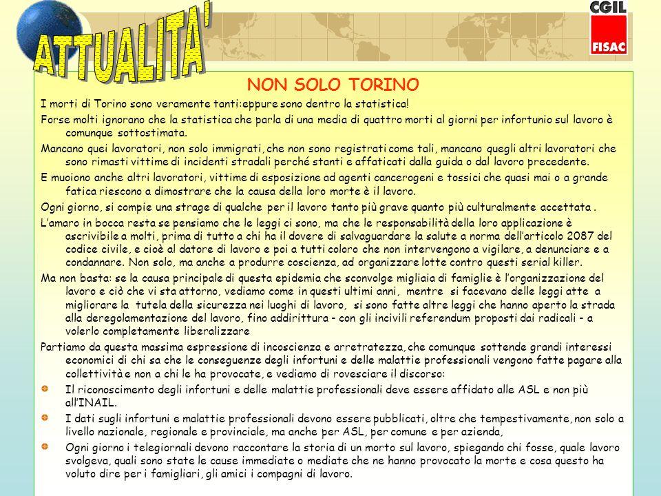 NON SOLO TORINO I morti di Torino sono veramente tanti:eppure sono dentro la statistica.