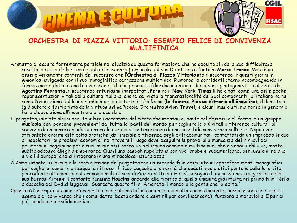 ORCHESTRA DI PIAZZA VITTORIO: ESEMPIO FELICE DI CONVIVENZA MULTIETNICA.