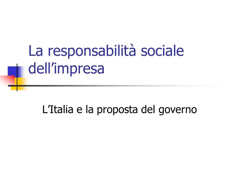 La responsabilità sociale dellimpresa LItalia e la proposta del governo