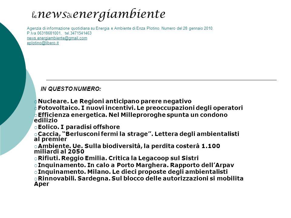 le news di energiambiente Agenzia di informazione quotidiana su Energia e Ambiente di Enza Plotino.