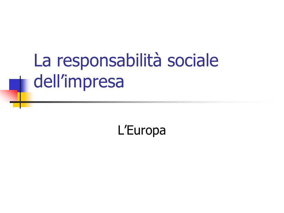 La responsabilità sociale dellimpresa LEuropa