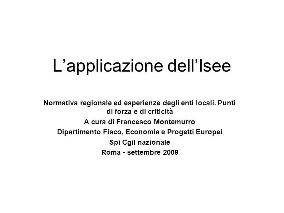 Lapplicazione dellIsee Normativa regionale ed esperienze degli enti locali.