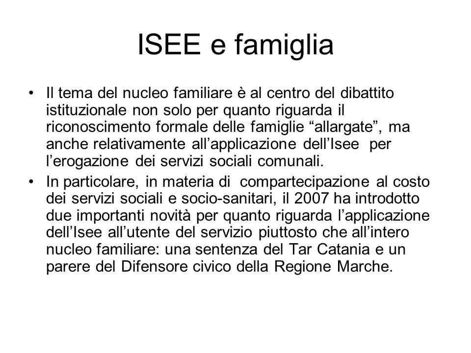 ISEE e famiglia Il tema del nucleo familiare è al centro del dibattito istituzionale non solo per quanto riguarda il riconoscimento formale delle fami