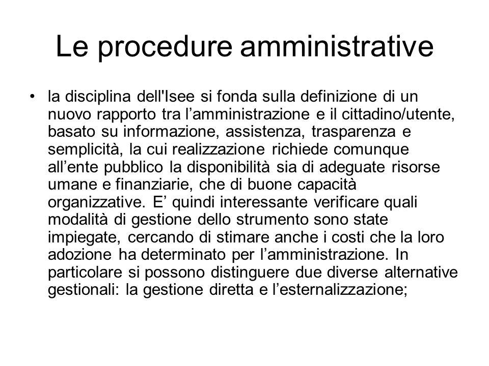 Le procedure amministrative la disciplina dell'Isee si fonda sulla definizione di un nuovo rapporto tra lamministrazione e il cittadino/utente, basato
