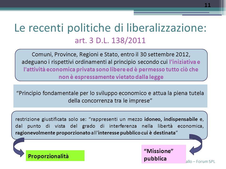 Laura Cavallo – Forum SPL Le recenti politiche di liberalizzazione: art.