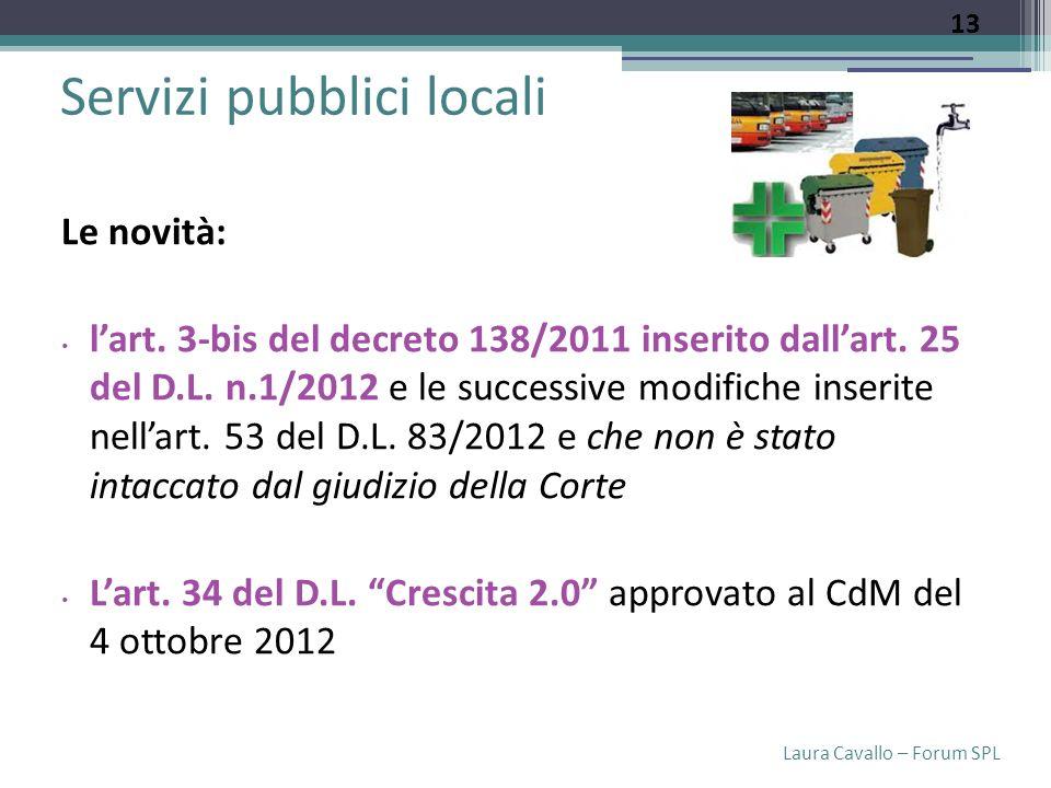 Laura Cavallo – Forum SPL Servizi pubblici locali Le novità: lart.