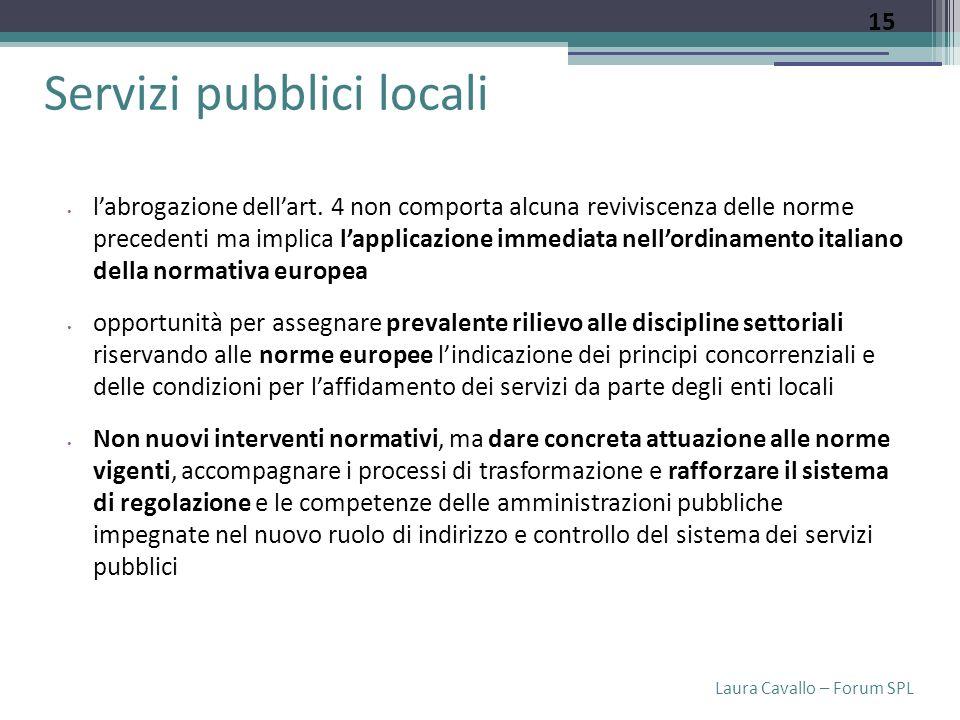 Laura Cavallo – Forum SPL Servizi pubblici locali labrogazione dellart.