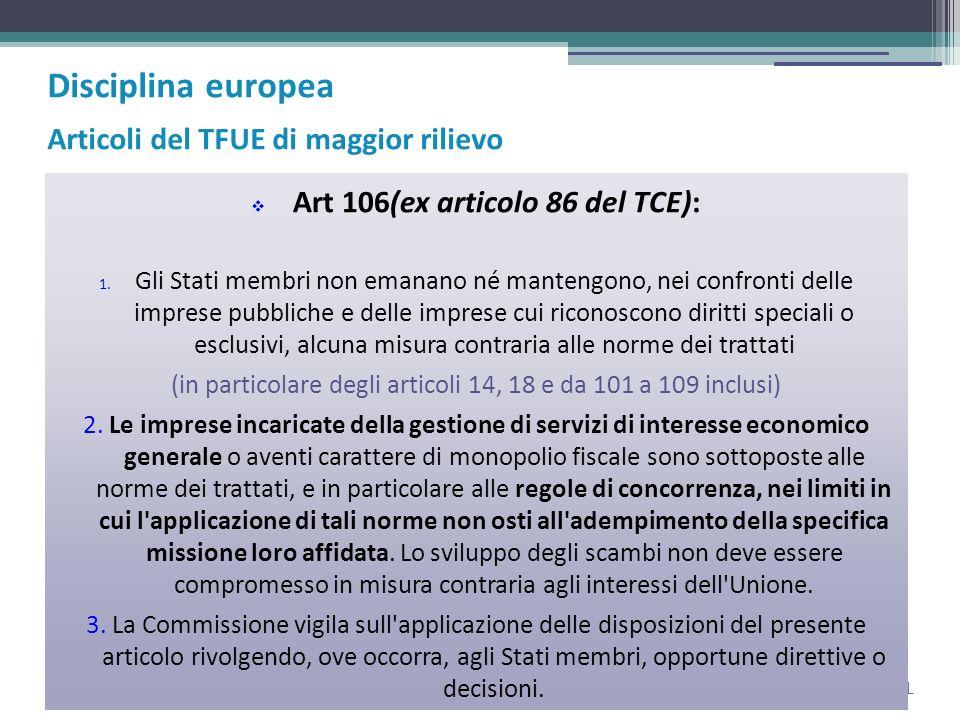Laura Cavallo – Forum SPL Art 106(ex articolo 86 del TCE): 1.