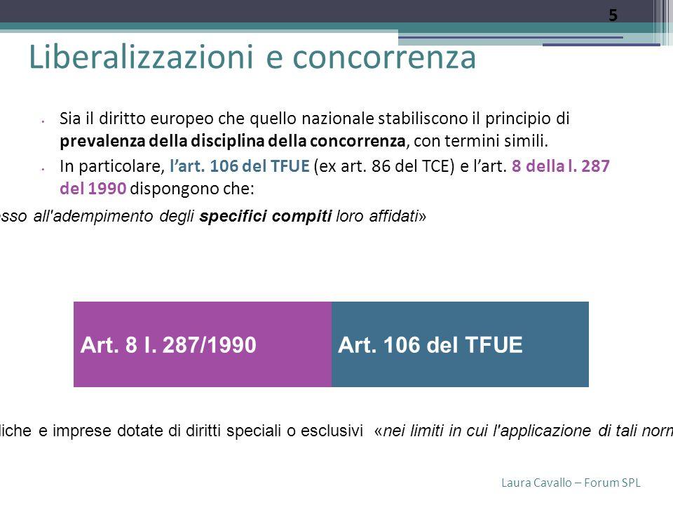 Laura Cavallo – Forum SPL Per tenere conto di tale orientamento, la Commissione CE ha adottato il pacchetto c.d.