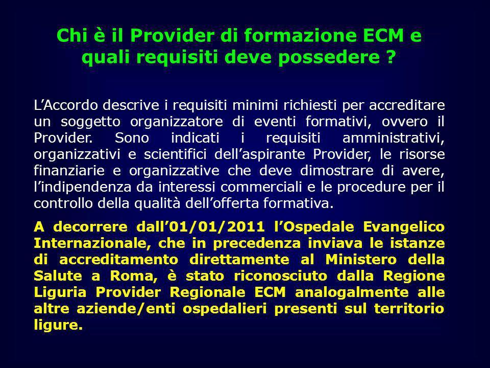 Chi è il Provider di formazione ECM e quali requisiti deve possedere ? LAccordo descrive i requisiti minimi richiesti per accreditare un soggetto orga