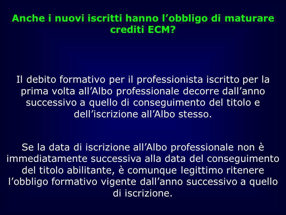 Anche i nuovi iscritti hanno lobbligo di maturare crediti ECM? Il debito formativo per il professionista iscritto per la prima volta allAlbo professio