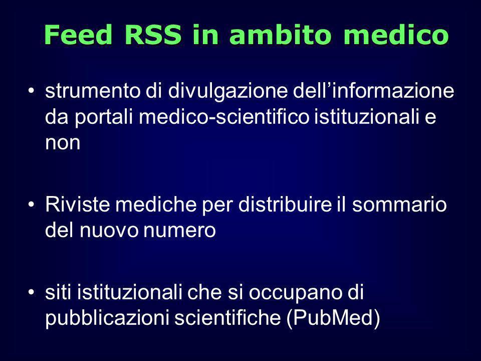 strumento di divulgazione dellinformazione da portali medico-scientifico istituzionali e non Riviste mediche per distribuire il sommario del nuovo num