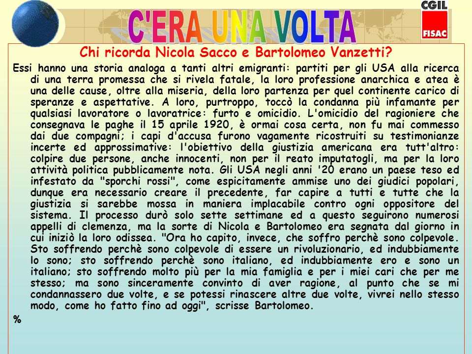 segue: Chi ricorda Nicola Sacco e Bartolomeo Vanzetti.