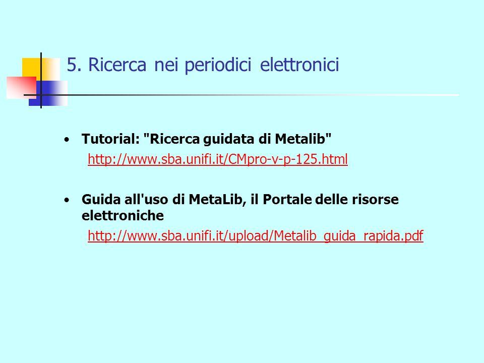 5. Ricerca nei periodici elettronici Tutorial:
