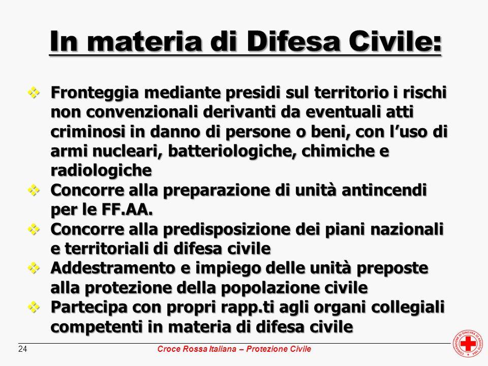 ________________________________________________________________________________________________ Croce Rossa Italiana – Protezione Civile 24 Fronteggi