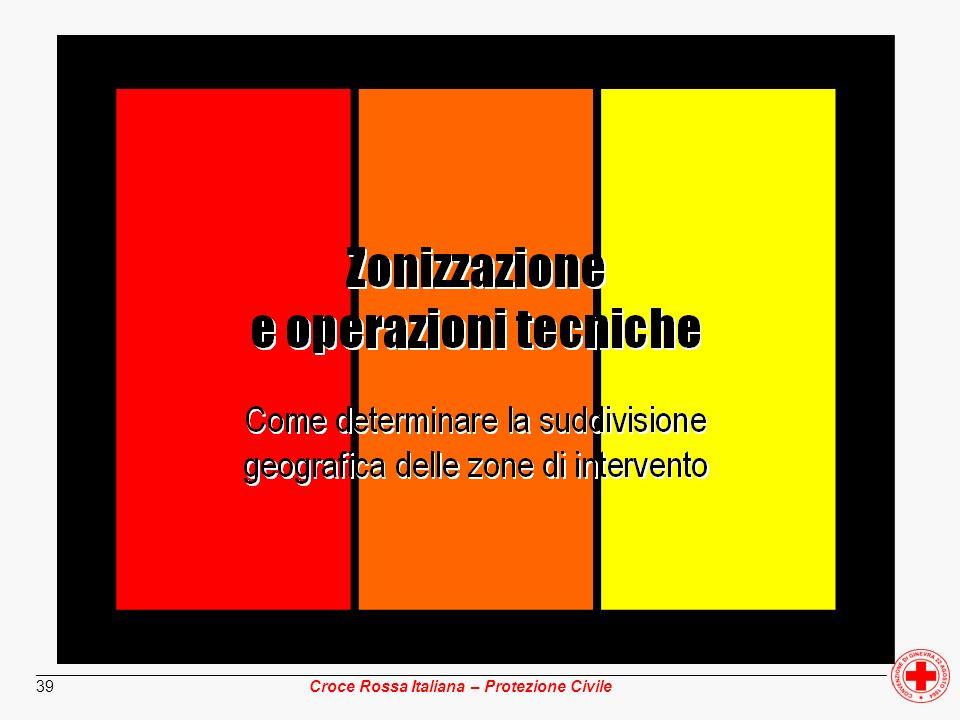________________________________________________________________________________________________ Croce Rossa Italiana – Protezione Civile 39