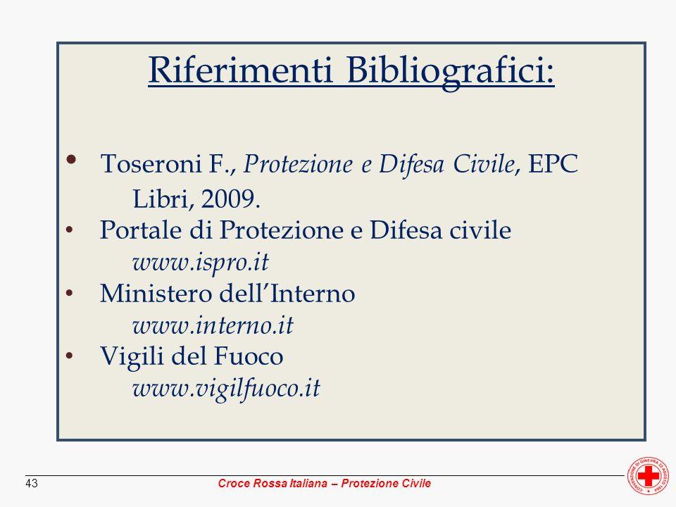 ________________________________________________________________________________________________ Croce Rossa Italiana – Protezione Civile 43 Riferimen