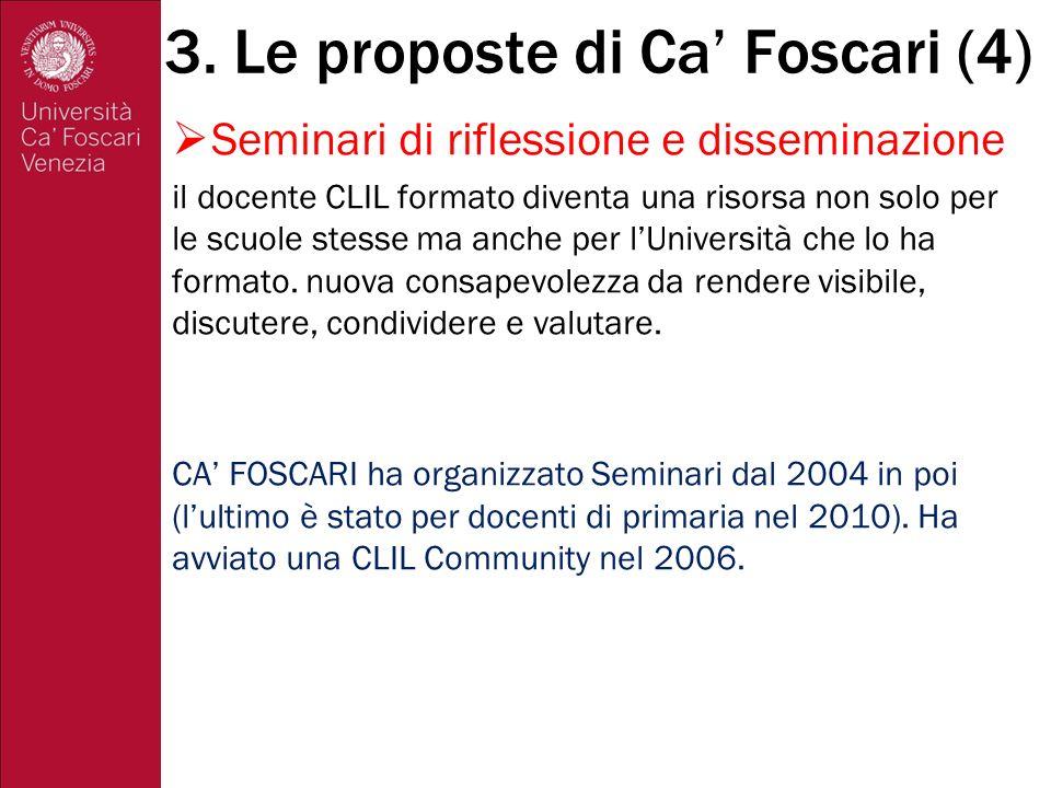 CeClil: CERTIFICAZIONE CLIL CA FOSCARI certificazione competenza in didattica dell approccio CLIL.