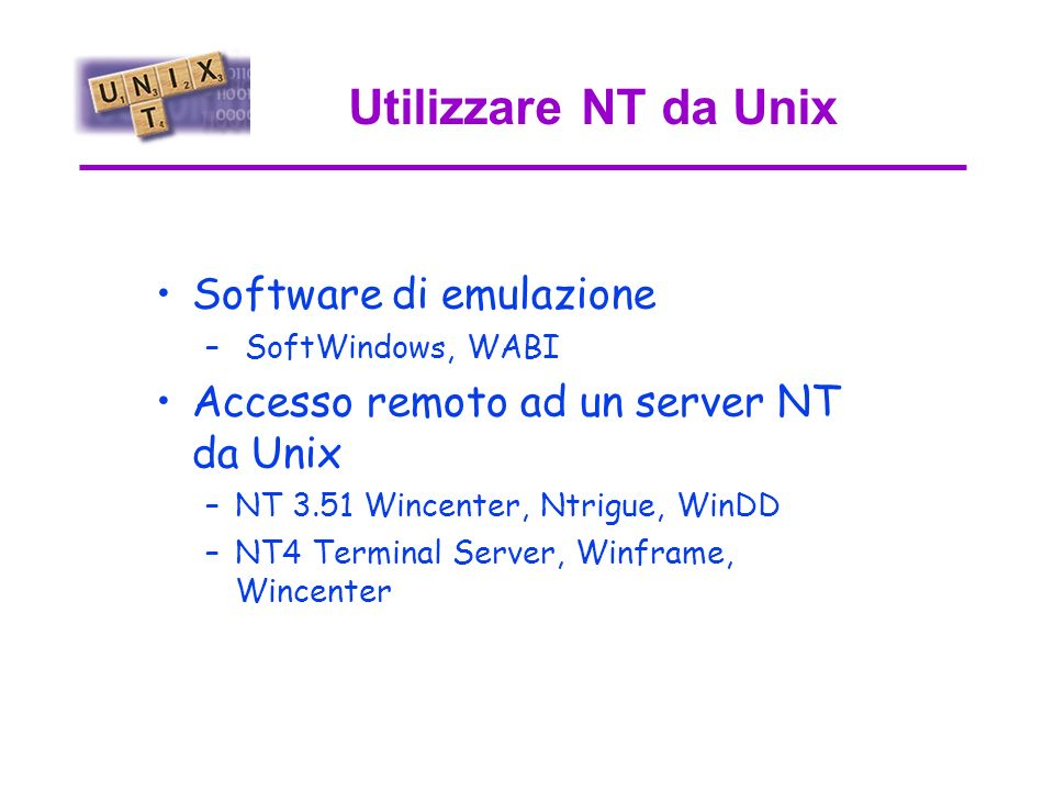 Porting da Unix a NT Ambienti Unix su NT –Cygnus cygwin32 –Nutcracker –Interix (ex Open NT) –MS NT Services add-on pack per Unix Porting dei programmi