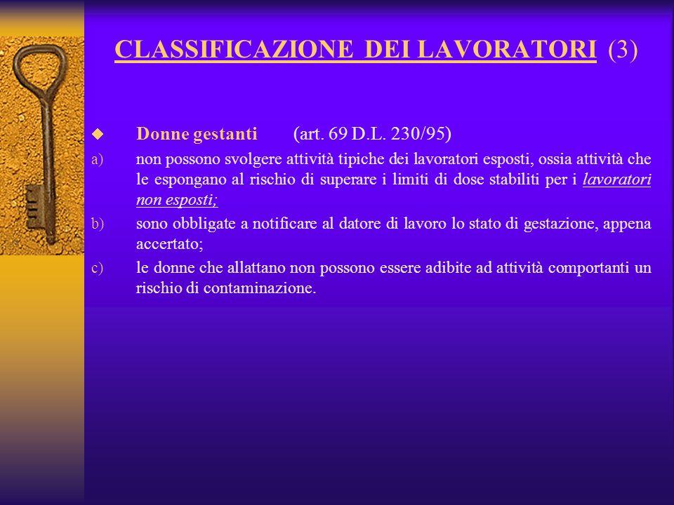 CLASSIFICAZIONE DEI LAVORATORI (3) Donne gestanti (art.