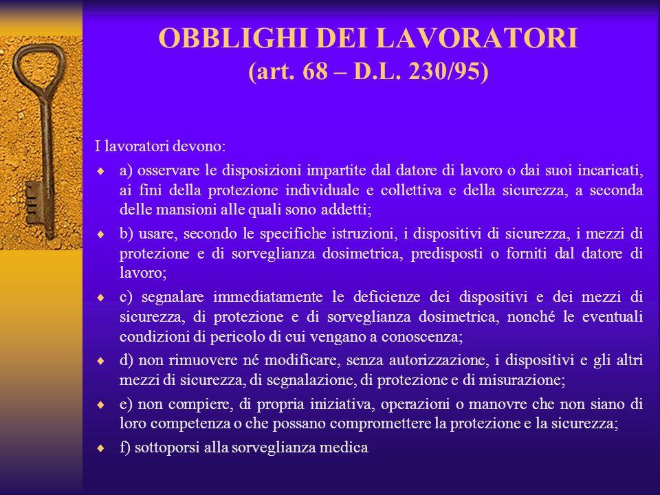 OBBLIGHI DEI LAVORATORI (art.68 – D.L.