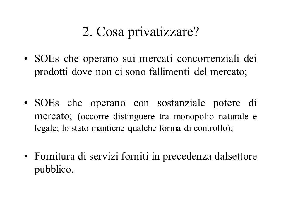 2. Cosa privatizzare.