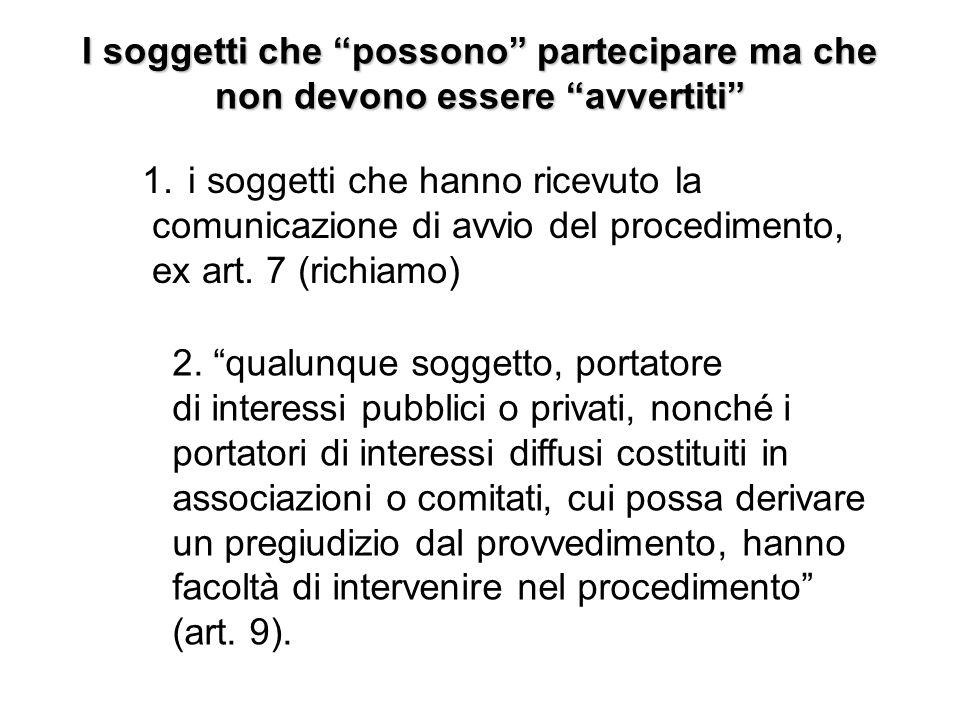 I soggetti che possono partecipare ma che non devono essere avvertiti Università del Piemonte Orientale 1. i soggetti che hanno ricevuto la comunicazi