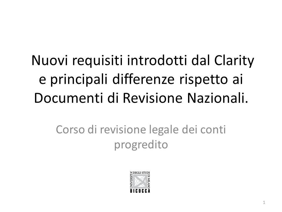 Nuovi requisiti introdotti dal Clarity e principali differenze rispetto ai Documenti di Revisione Nazionali. Corso di revisione legale dei conti progr