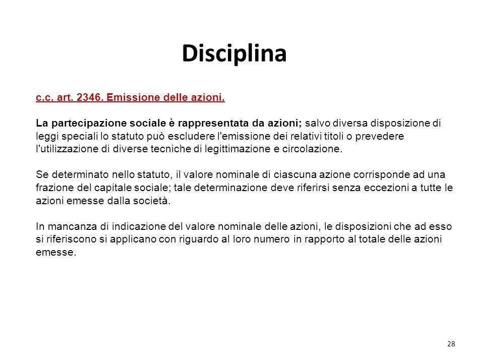 Disciplina c.c. art. 2346. Emissione delle azioni.