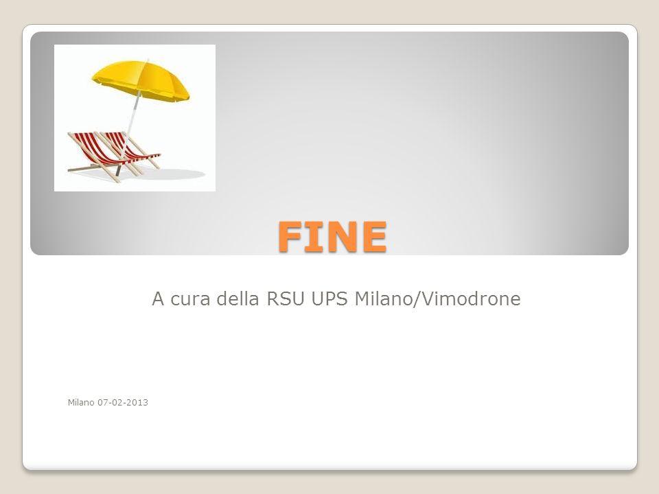 FINE A cura della RSU UPS Milano/Vimodrone Milano 07-02-2013