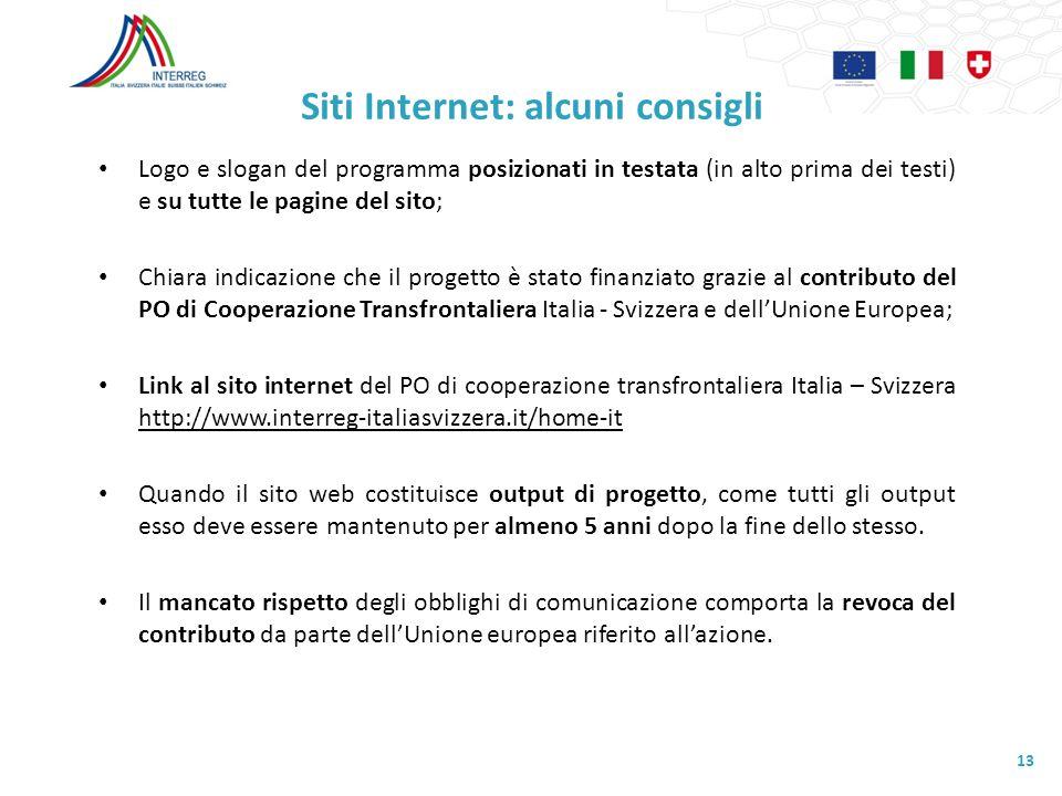 Siti Internet: alcuni consigli Logo e slogan del programma posizionati in testata (in alto prima dei testi) e su tutte le pagine del sito; Chiara indi