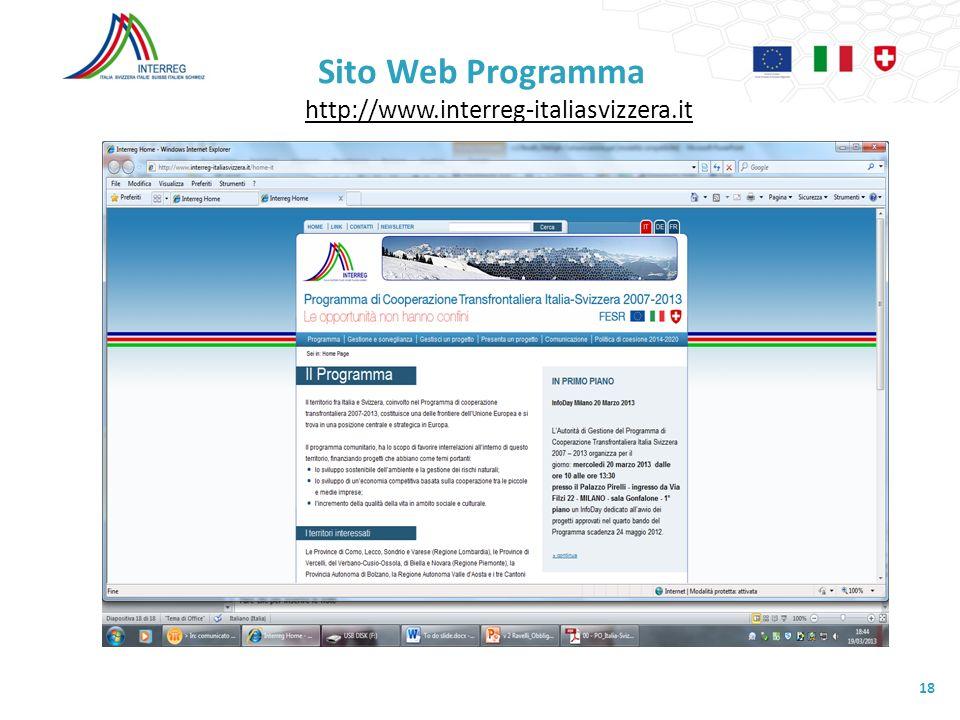Sito Web Programma http://www.interreg-italiasvizzera.it http://www.interreg-italiasvizzera.it 18