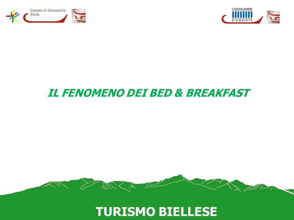 IL FENOMENO DEI BED & BREAKFAST TURISMO BIELLESE