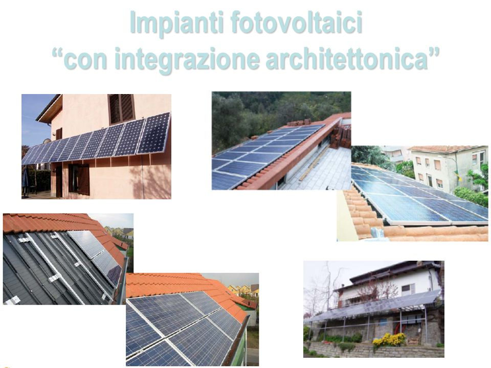 Impianti fotovoltaici con integrazione architettonica