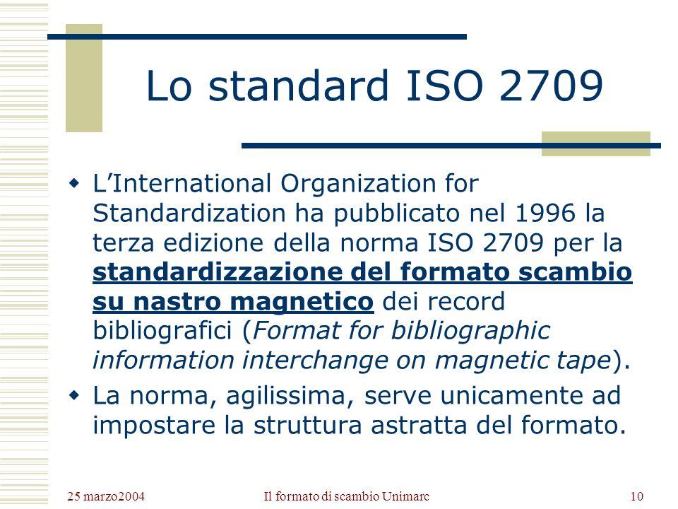 25 marzo2004 Il formato di scambio Unimarc9 ISBD Tra gli scopi con cui erano nate le ISBD, oltre a «fornire norme per la catalogazione descrittiva compatibili in tutto il mondo allo scopo di facilitare lo scambio internazionale delle registrazioni bibliografiche», vi era anche quello di «favorire la conversione delle registrazioni bibliografiche in forma leggibile dalla macchina».