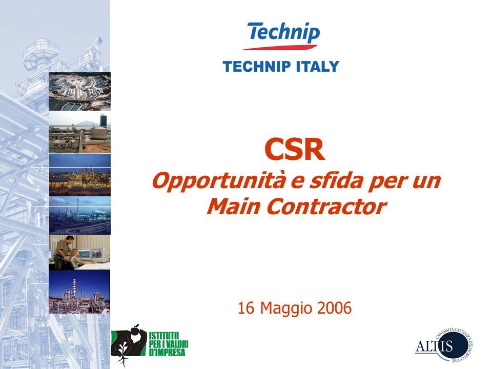 CSR Opportunità e sfida per un Main Contractor 16 Maggio 2006