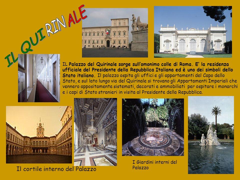 IL Palazzo del Quirinale sorge sullomonimo colle di Roma. E la residenza ufficiale del Presidente della Repubblica Italiana ed è uno dei simboli dello
