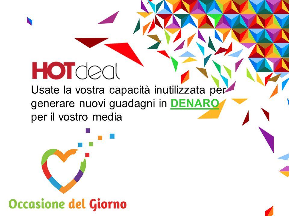 www.occasionedelgiorno.com Il Prodotto Ogni giorno unazienda verrà messa in evidenza con unofferta incredibile e alla quale sarà impossibile dire di no.