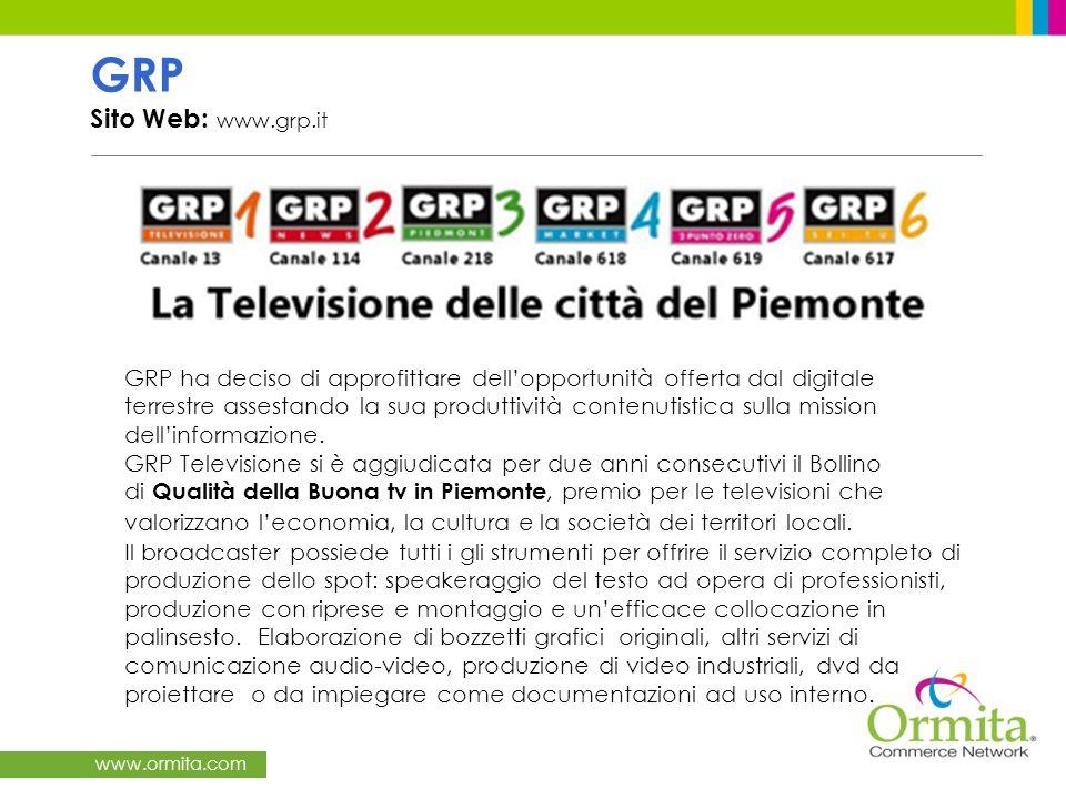 www.ormita.com GRP Sito Web: www.grp.it GRP ha deciso di approfittare dellopportunità offerta dal digitale terrestre assestando la sua produttività co